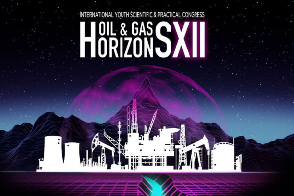 12th International Youth Scientific and Practical Congress: Oil and Gas Horizons